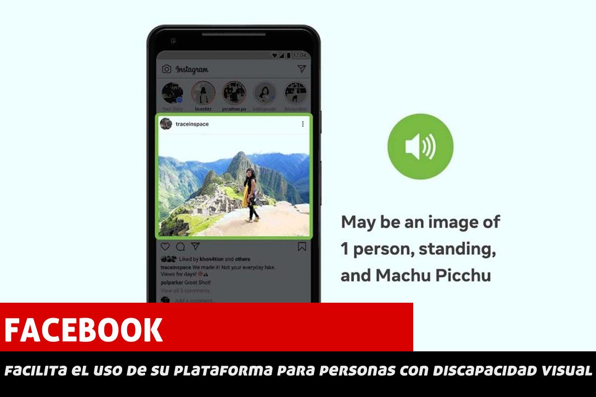 Facebook facilita el uso de su plataforma para personas con discapacidad visual